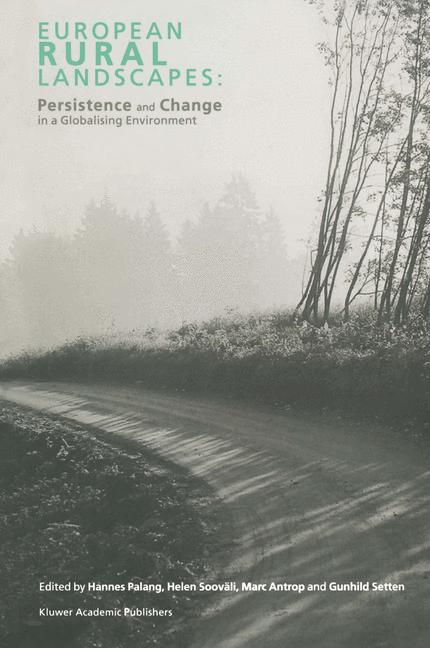 Cover of 'European Rural Landscapes: Persistence and Change in a Globalising Environment'