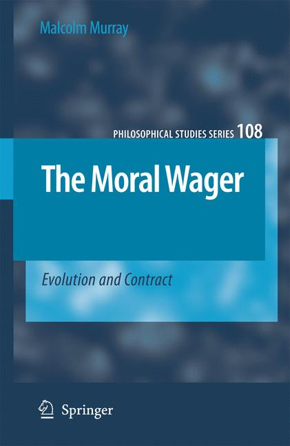 Cover of 'The moral wager : evolution and contract'
