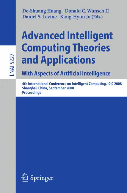 Cover of 'Advanced Intelligent Computing Theories and Applications. With Aspects of Artificial Intelligence'