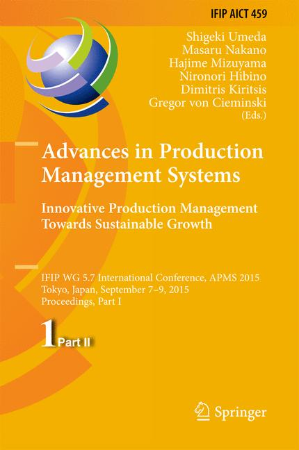 Cover of 'Advances in Production Management Systems: Innovative Production Management Towards Sustainable Growth'