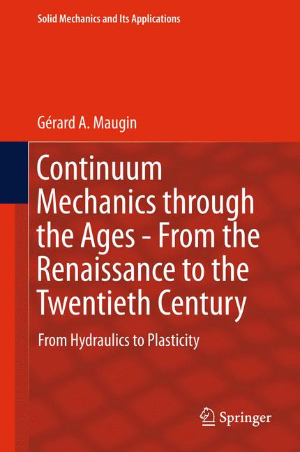 Cover of 'Continuum Mechanics through the Ages - From the Renaissance to the Twentieth Century'