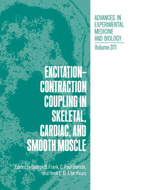 Cover of 'Excitation-Contraction Coupling in Skeletal, Cardiac, and Smooth Muscle'