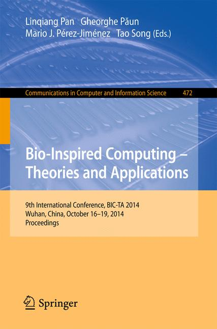 Cover of 'Bio-Inspired Computing - Theories and Applications'