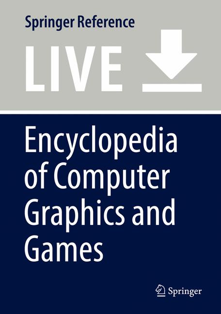 Cover of 'Encyclopedia of Computer Graphics and Games'