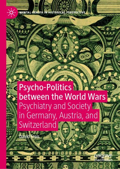 Cover of 'Psycho-Politics between the World Wars'