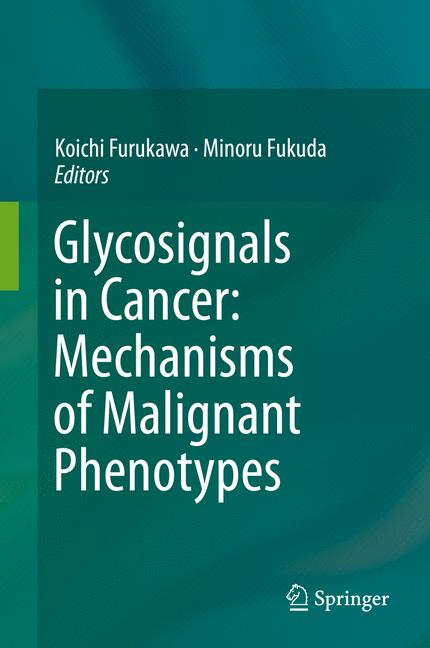 Cover of 'Glycosignals in Cancer: Mechanisms of Malignant Phenotypes'