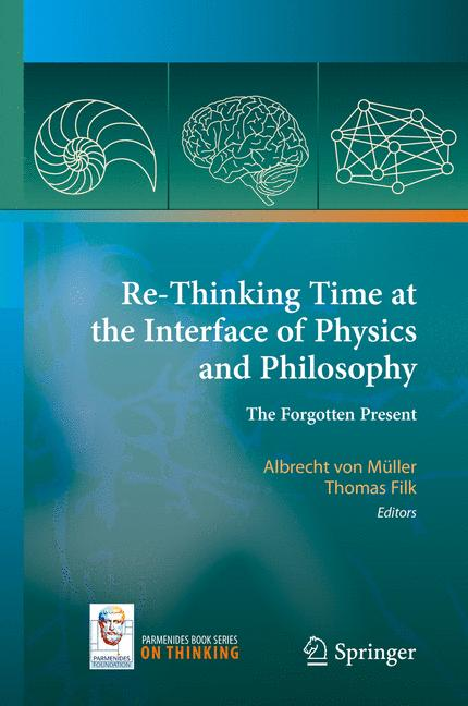 Cover of 'Re-Thinking Time at the Interface of Physics and Philosophy'
