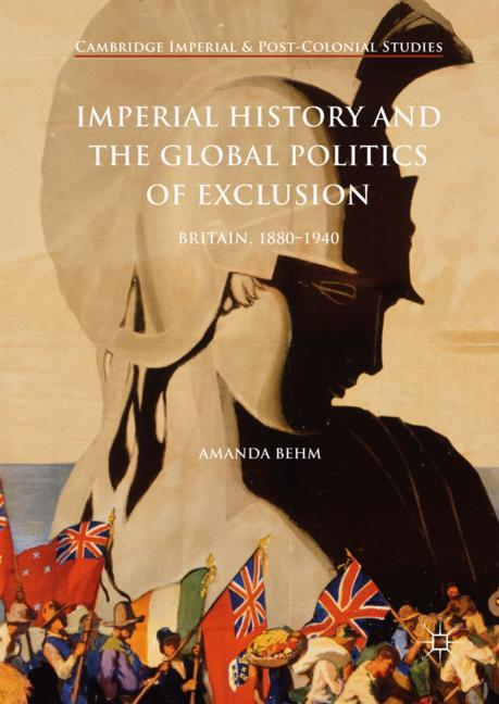 Cover of 'Imperial History and the Global Politics of Exclusion'