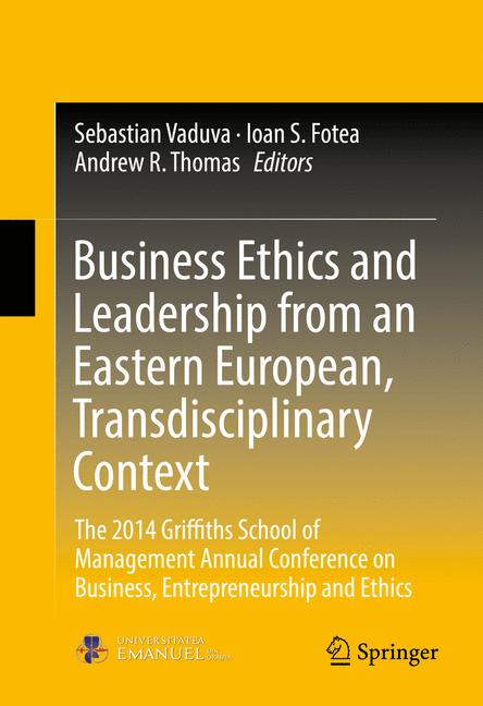 Cover of 'Business Ethics and Leadership from an Eastern European, Transdisciplinary Context'