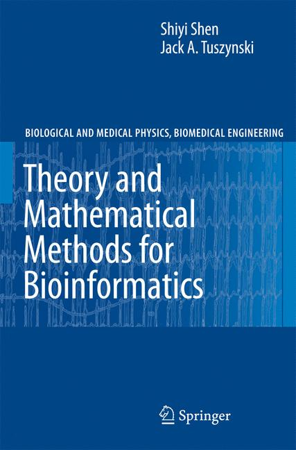 Cover of 'Theory and Mathematical Methods for Bioinformatics'