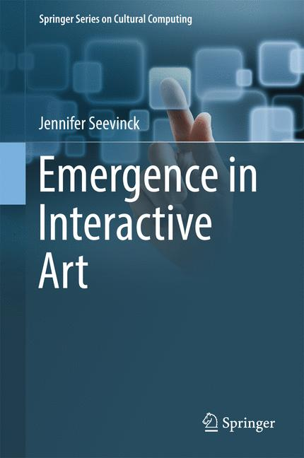 Cover of 'Emergence in Interactive Art'