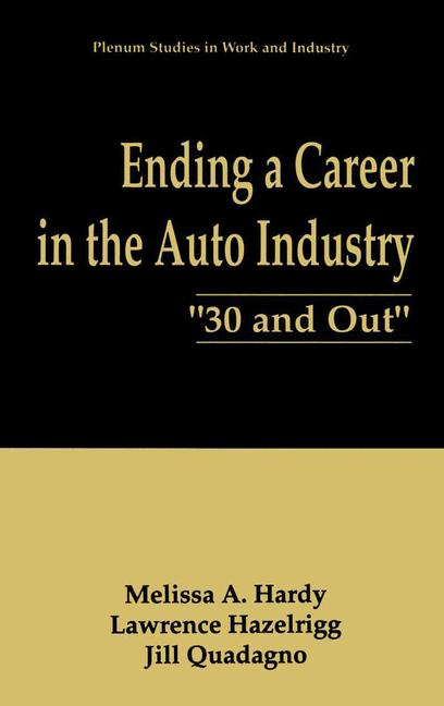 Cover of 'Ending a career in the auto industry : 30 and out'