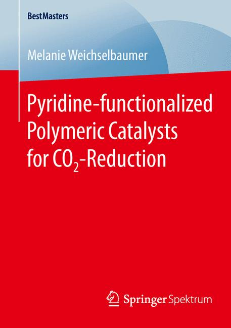 Cover of 'Pyridine-functionalized Polymeric Catalysts for CO2-Reduction'