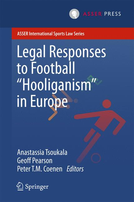 Cover of 'Legal Responses to Football Hooliganism in Europe'
