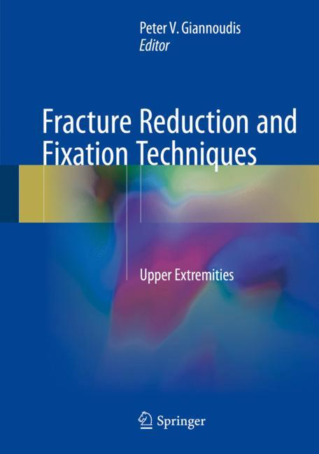 Cover of 'Fracture Reduction and Fixation Techniques'