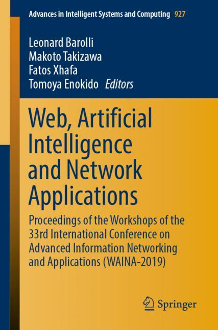 Cover of 'Web, Artificial Intelligence and Network Applications'
