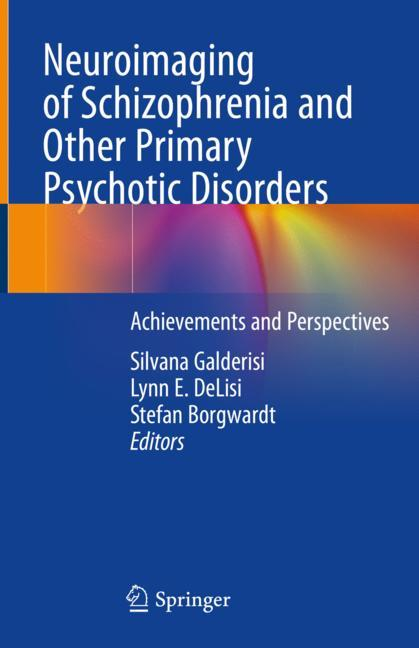 Cover of 'Neuroimaging of Schizophrenia and Other Primary Psychotic Disorders'