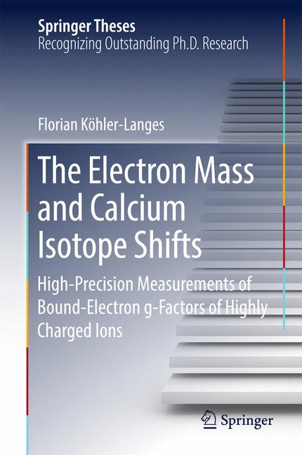 Cover of 'The Electron Mass and Calcium Isotope Shifts'