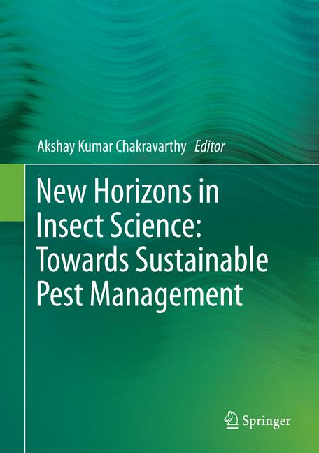 Cover of 'New Horizons in Insect Science: Towards Sustainable Pest Management'