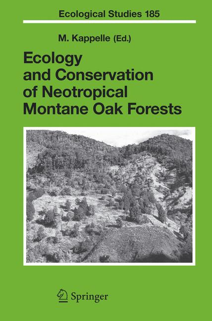Cover of 'Ecology and Conservation of Neotropical Montane Oak Forests'