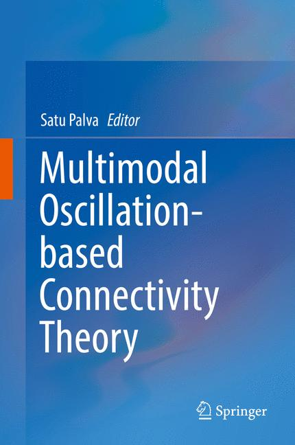 Cover of 'Multimodal Oscillation-based Connectivity Theory'