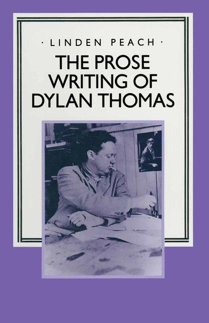 Cover of 'Prose Writing of Dylan Thomas'