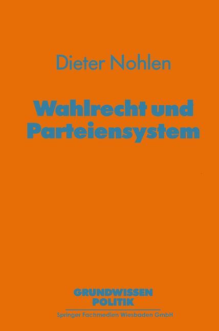 Cover of 'Wahlrecht und Parteiensystem'
