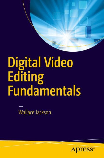 Cover of 'Digital Video Editing Fundamentals'