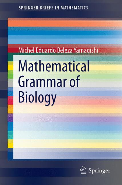 Cover of 'Mathematical Grammar of Biology'