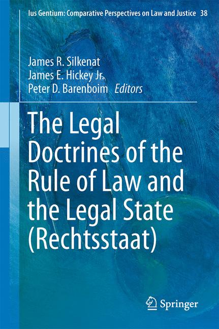 Cover of 'The Legal Doctrines of the Rule of Law and the Legal State (Rechtsstaat)'
