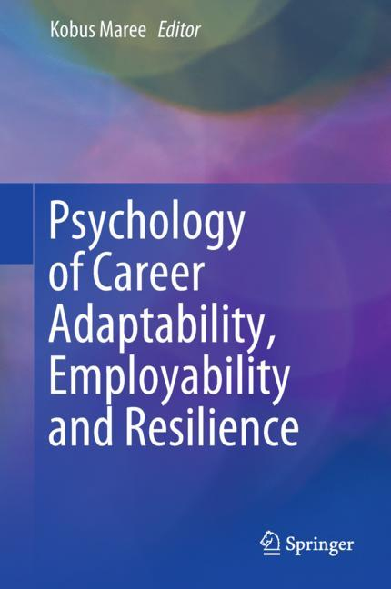 Cover of 'Psychology of Career Adaptability, Employability and Resilience'