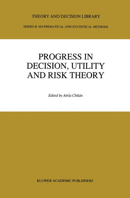 Cover of 'Progress In Decision, Utility And Risk Theory'