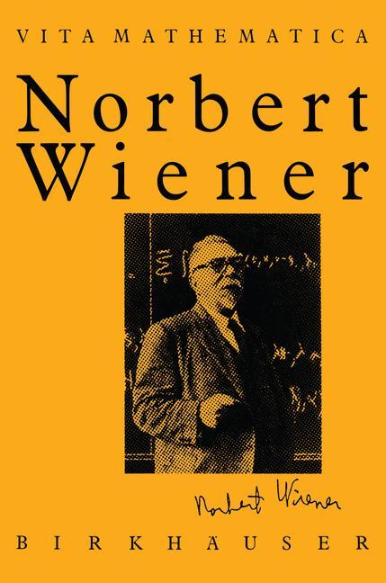Cover of 'Norbert Wiener 1894–1964'