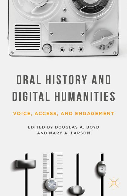 Cover of 'Oral History and Digital Humanities'