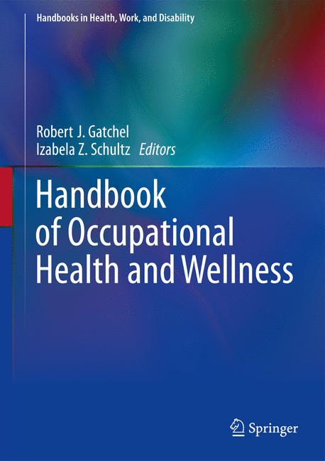 Cover of 'Handbook of Occupational Health and Wellness'