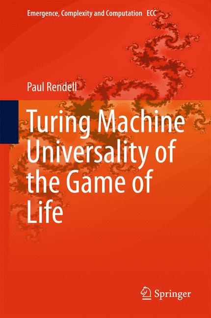 Cover of 'Turing Machine Universality of the Game of Life'