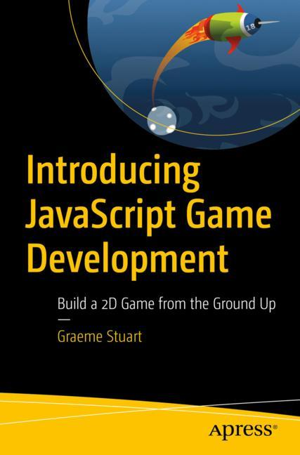 Cover of 'Introducing JavaScript Game Development'