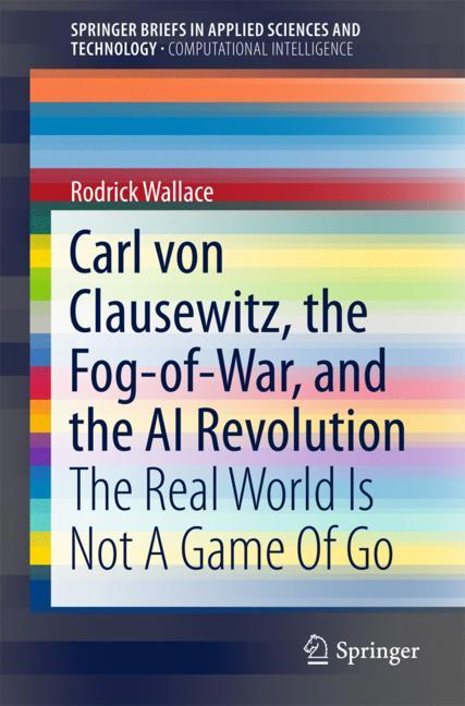 Cover of 'Carl von Clausewitz, the Fog-of-War, and the AI Revolution'