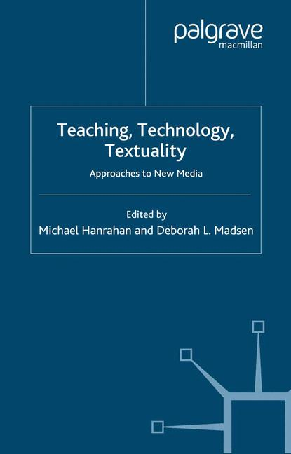 Cover of 'Teaching, Technology, Textuality'