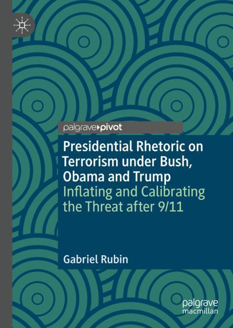 Cover of 'Presidential Rhetoric on Terrorism under Bush, Obama and Trump'