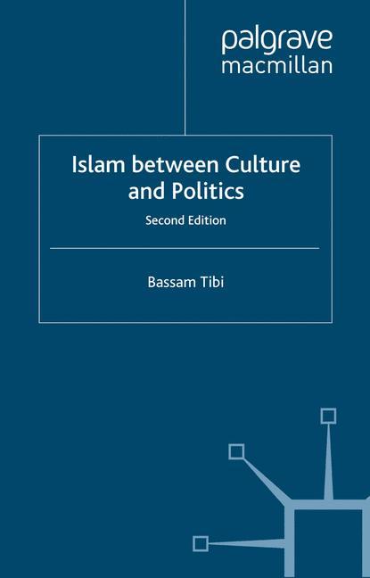 Cover of 'Islam between culture and politics'