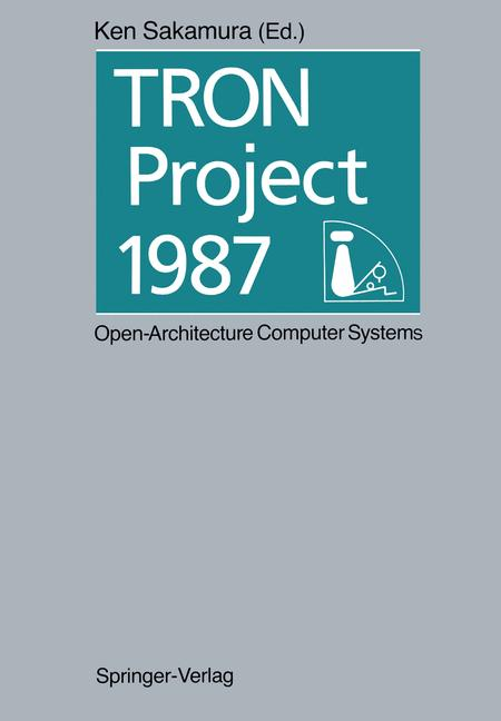 Cover of 'TRON Project 1987 Open-Architecture Computer Systems'