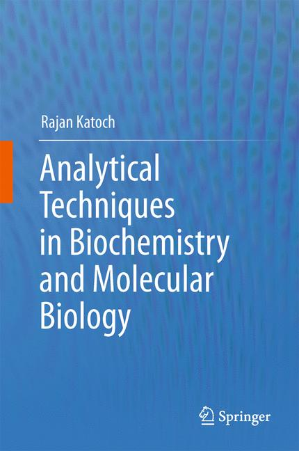 Cover of 'Analytical Techniques in Biochemistry and Molecular Biology'