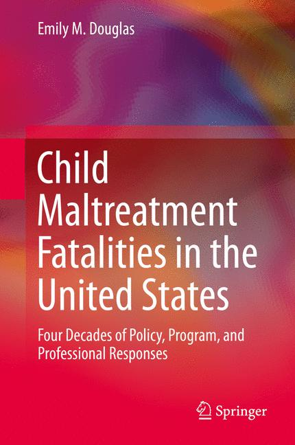 Cover of 'Child Maltreatment Fatalities in the United States'
