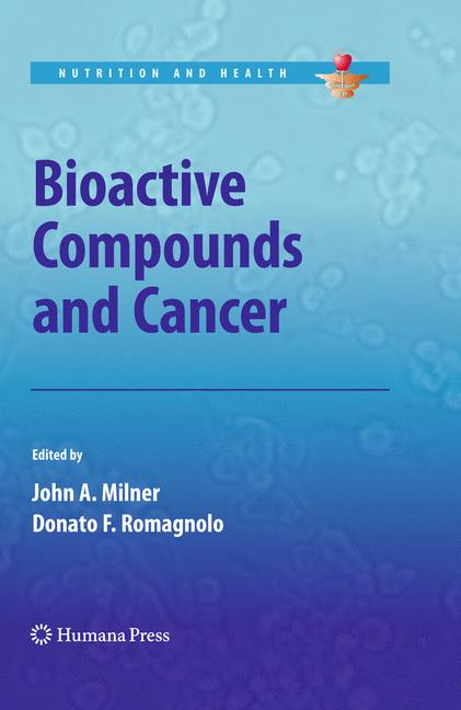 Cover of 'Bioactive Compounds and Cancer'