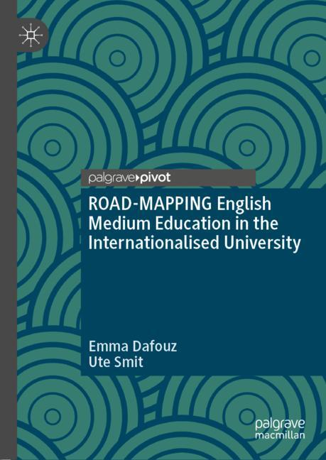 Cover of 'ROAD-MAPPING English Medium Education in the Internationalised University'