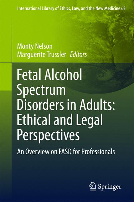 Cover of 'Fetal Alcohol Spectrum Disorders in Adults: Ethical and Legal Perspectives'