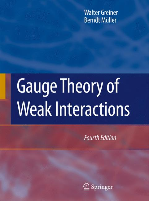 Cover of 'Gauge Theory of Weak Interactions'