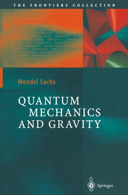 Cover of 'Quantum Mechanics and Gravity'