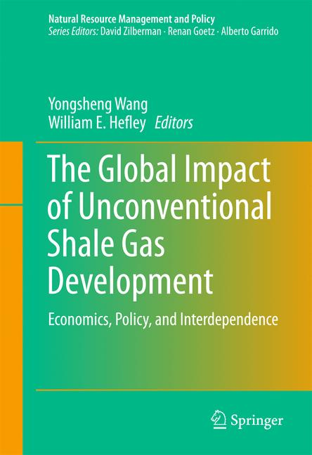 Cover of 'The Global Impact of Unconventional Shale Gas Development'